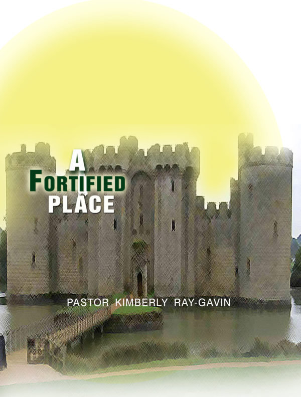 A Fortified Place